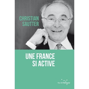 Une France si active - de Christian Sautter