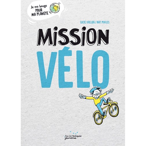 Mission Vélo - Nat Mikles et Lucie Vallon